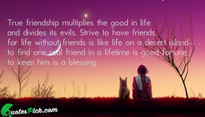 True Friendship Multiplies The Good by unknown Picture Quotes