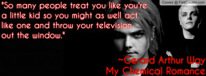 Gerard Way My Chemical Romance Quote cover