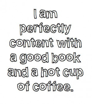 Books and coffee.