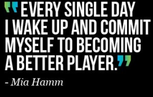 Famous Soccer Quotes by Mia Hamm 3