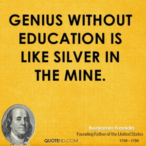 Ben Franklin Quotes On Education