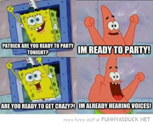 patrick spongebob Nickelodeon ready party go crazy funny pics pictures ...