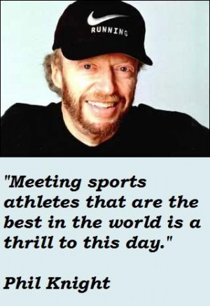 Phil knight famous quotes 3