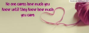 cares how much you know , Pictures , until they know how much you care ...