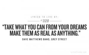 Dave Matthews Band Lyric Quotes