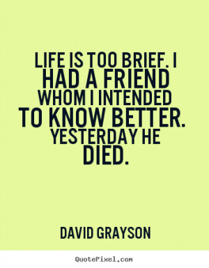 Quotes About Friends That Died