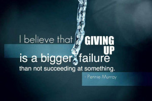 Quote; Giving Up