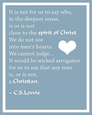 ... for us to say that any man is, or is not, a CHRISTIAN.