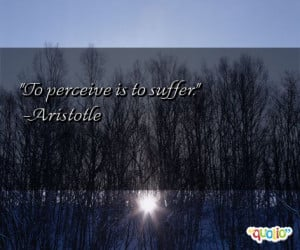 927 quotes about suffering follow in order of popularity. Be sure to ...