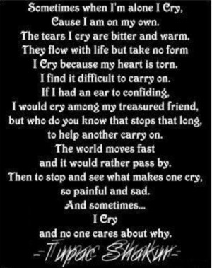 Shakur Quotes, Tupac Poems, Beautiful Thoughts, Cry 2Pac, Tupac Quotes ...