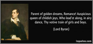 along in airy dance Thy votive train of girls and boys Lord Byron