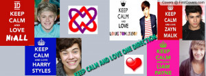 Keep Calm Quotes About One Direction Keep Calm And Love One