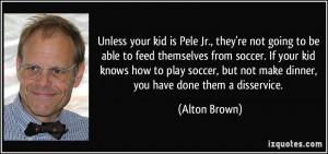 Soccer Quotes Pele...