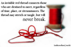 An invisible red thread connects those who are destined to meet ...