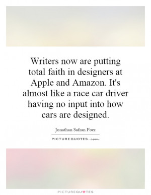 car driver having no input into how cars are designed Picture Quote 1