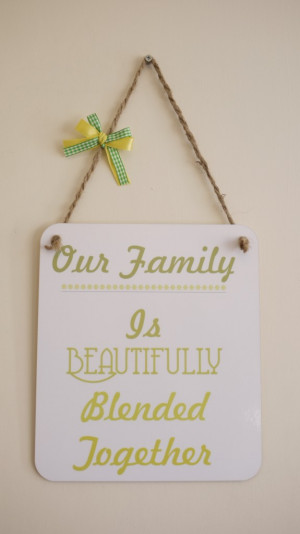 Blended Family Quotes Sayings Wall art blended family wall