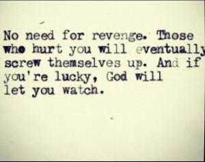 Revenge Sweet But Karma...
