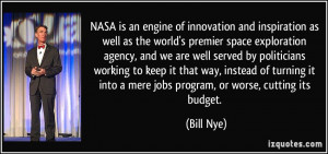 NASA is an engine of innovation and inspiration as well as the world's ...