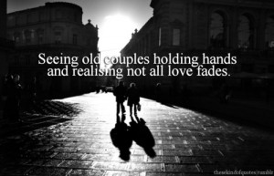 ... love quotes life quotes chances scared sunlight holding hands