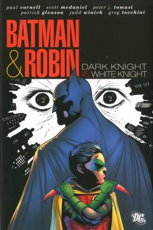 BATMAN AND ROBIN: DARK KNIGHT VS. WHITE KNIGHT (HC)