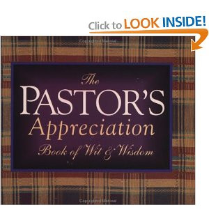 The Pastor's Appreciation Book of Wit and Wisdom: Douglas Brouwer ...