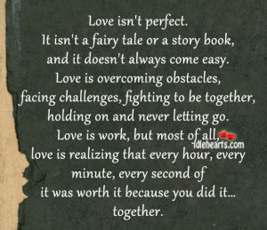Love Isn't Perfect. It Isn't A Fairy Tale Or A Story Book…