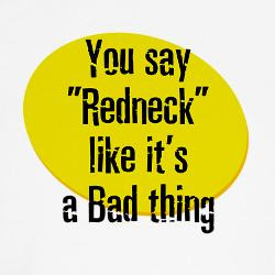 Related Pictures funny redneck sayings and redneck quotes
