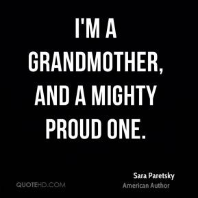Proud to Be Grandmother Quotes