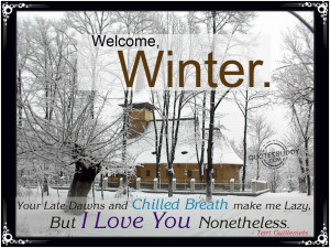 Displaying 16> Images For - I Love Cold Weather Quotes...