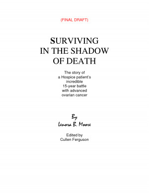 SURVIVING IN THE SHADOW OF DEATH