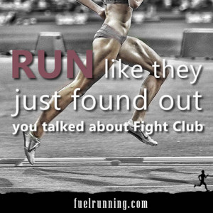 Funny Running Posts [21-40]:Fight Club