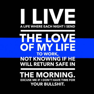 Cop wife life...I'm a single mom 70% of the time...I don't have time ...