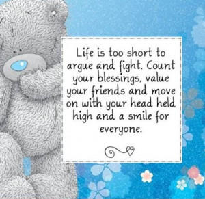 Life Too Short Argue And Fight