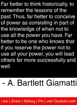 ... more successfully and well. - A. Bartlett Giamatti #quotes #quotations