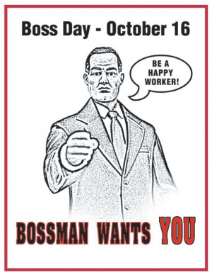 Bosses Day Quotes And Sayings Boss Day Quotes