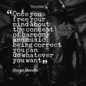 Quotes Picture: once you free your mind about the concept of harmony ...