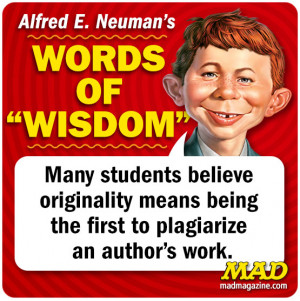 Words of Wisdom Alfred E Neuman Alfred Quotes Society and Culture