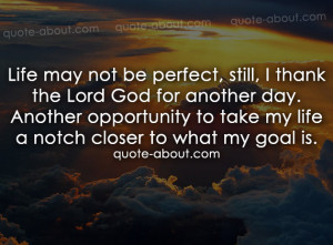 Thank You God for Another Day Quotes