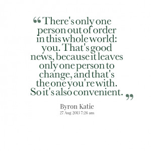 Quotes Picture: there's only one person out of order in this whole ...