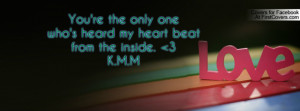 you're the only onewho's heard my heart beatfrom the inside. 3 k.m.m ...