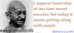 suppose-leadership-at-one-time-meant-muscles-but-today-it-means ...