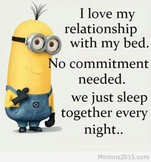 Funny minion bed quote