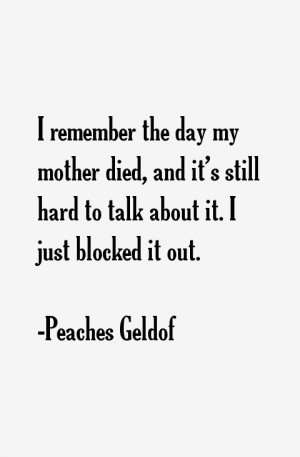 Peaches Geldof Quotes & Sayings