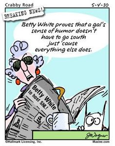 maxine jokes on aging | ... emailed me some Maxine Cartoons and I ...