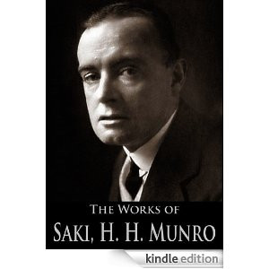 The Works of Saki (Hector Hugh Munro): The Unbearable Bassington ...