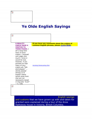 Ye Olde English Sayings A REALITY CHECK FROM A VISITOR TO THESE