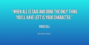 quote-Vince-Gill-when-all-is-said-and-done-the-1-179605.png