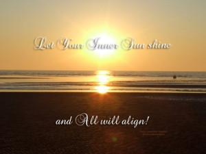 Let Your Inner Sun Shine.