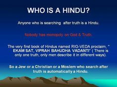 Who is a hindu? Very interesting quote... makes me feel less crazy for ...