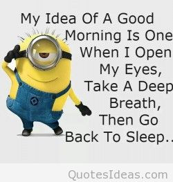 Good morning minions quote